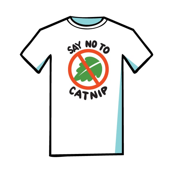"cartoon white t-shirt that says ""say no to catnip"""
